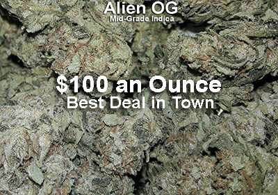 Alien OG $100 an Ounce
